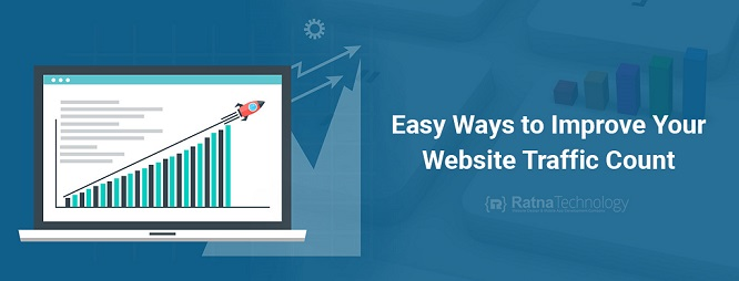 Easy Ways to Improve Your Website Traffic Count